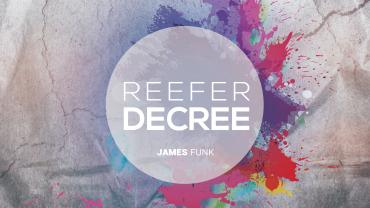 Reefer Decree - James Funk